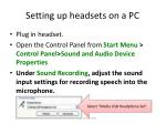 setting up headsets on a pc
