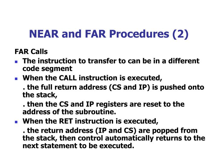 NEAR and FAR Procedures (2)