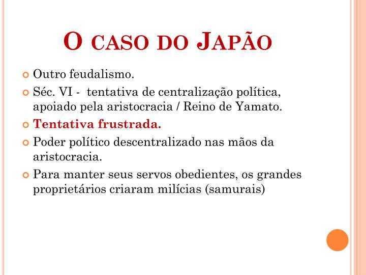 O caso do Japão