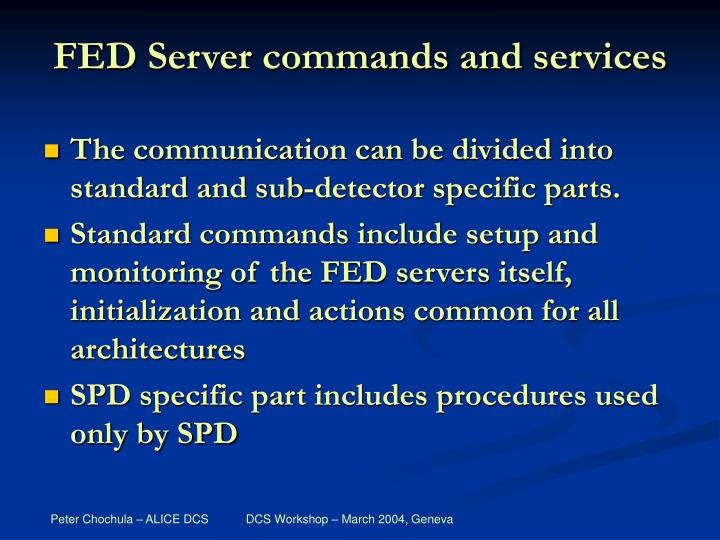 FED Server commands and services