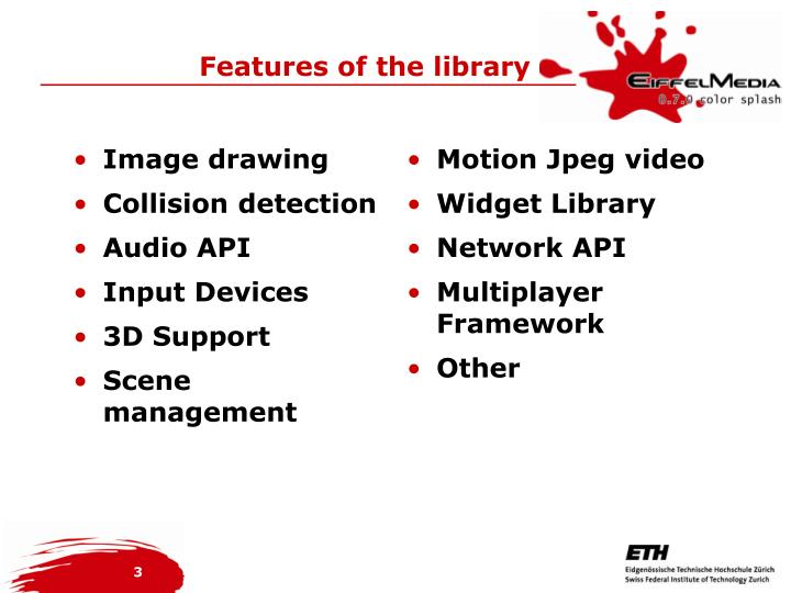 Features of the library