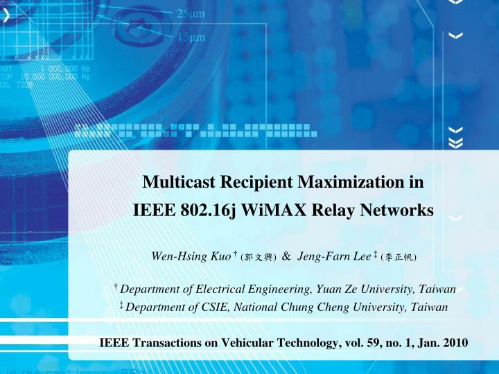 Multicast recipient maximization in ieee 802 16j wimax relay networks