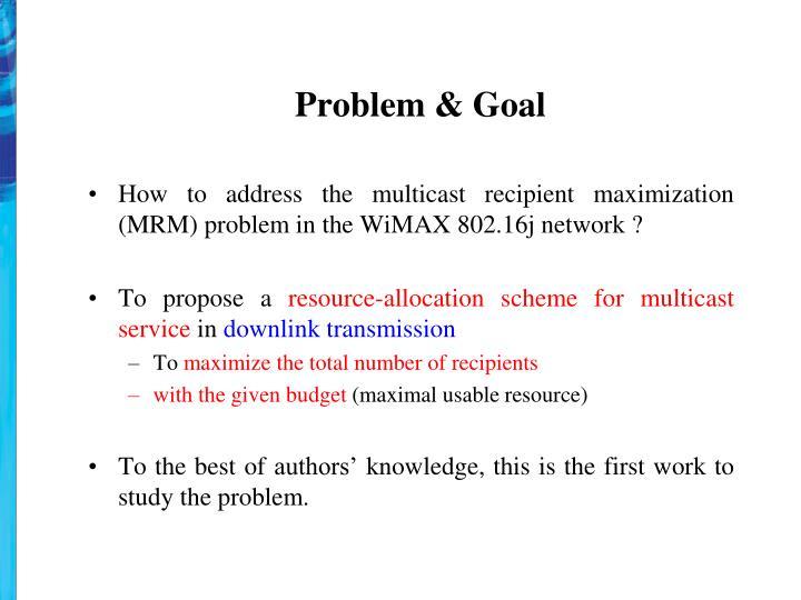 Problem & Goal
