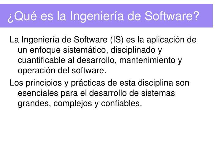 ¿Qué es la Ingeniería de Software?