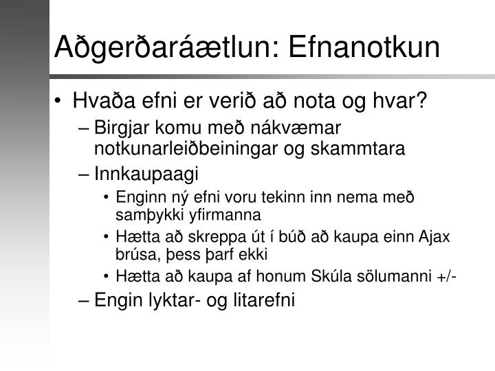 Aðgerðaráætlun: Efnanotkun