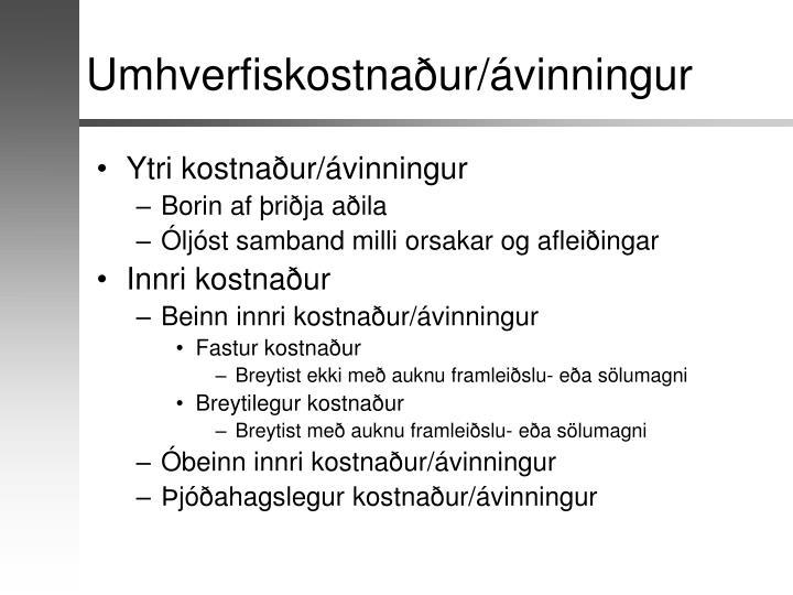 Umhverfiskostnaður/ávinningur