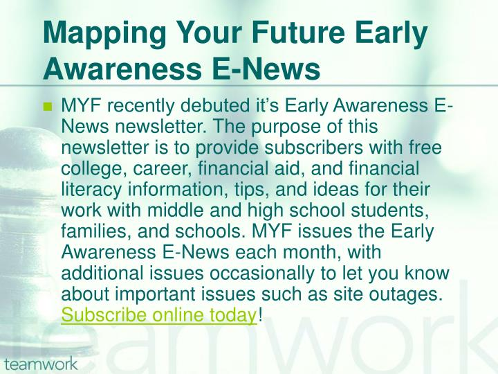 Mapping Your Future Early Awareness E-News