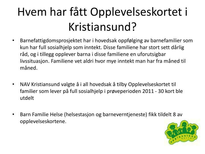 Hvem har fått Opplevelseskortet i Kristiansund?