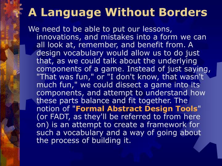 A Language Without Borders