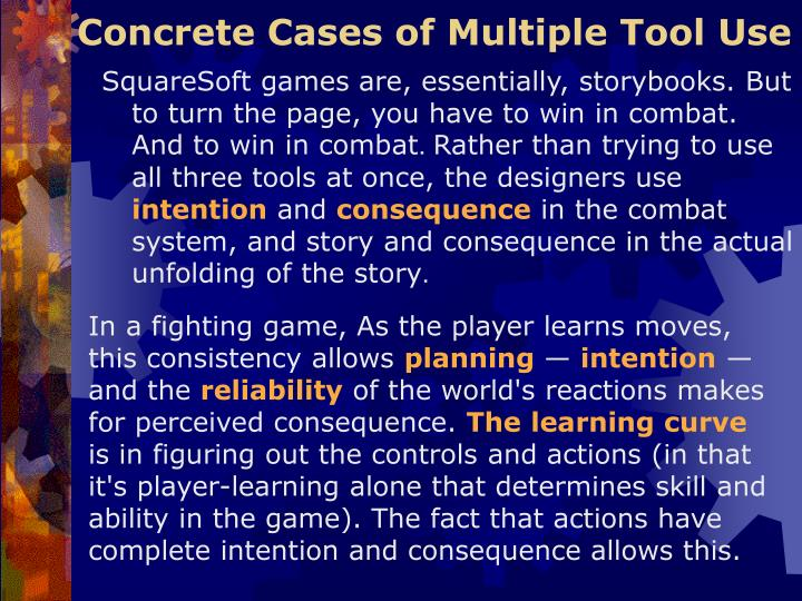 Concrete Cases of Multiple Tool Use