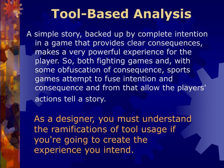 Tool-Based Analysis