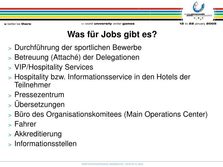 Was für Jobs gibt es?