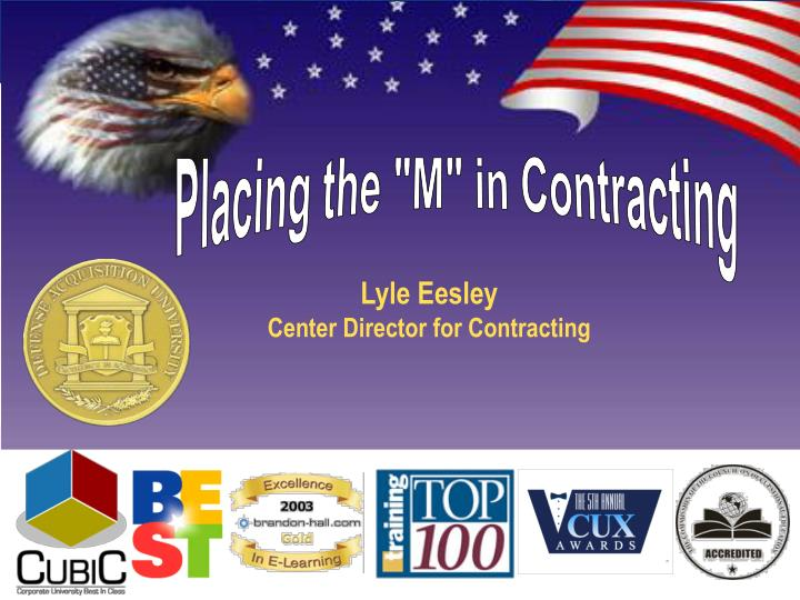 "Placing the ""M"" in Contracting"