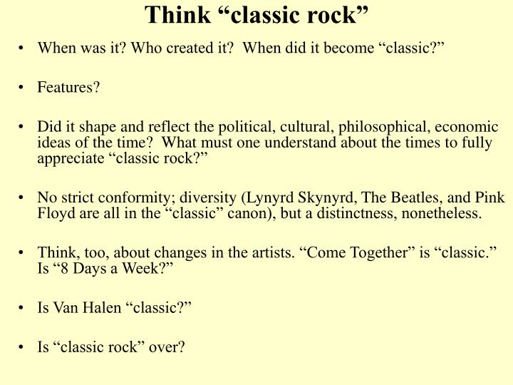 "Think ""classic rock"""