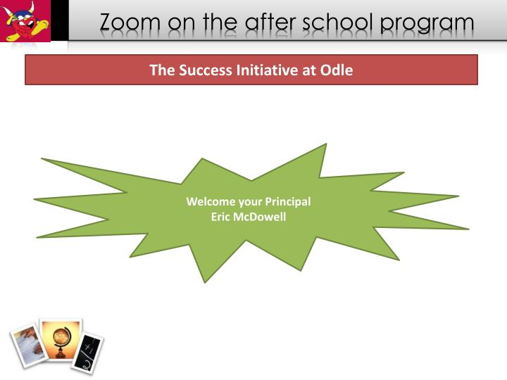 Zoom on the after school program