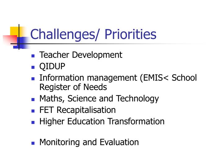 Challenges/ Priorities