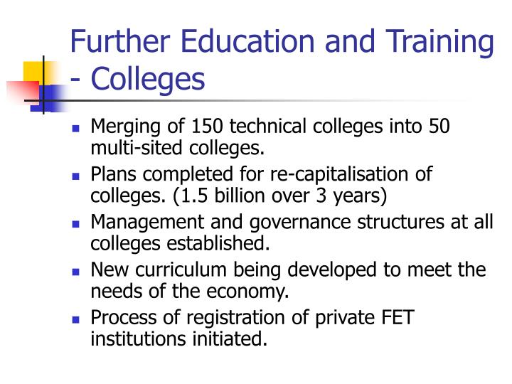 Further Education and Training - Colleges