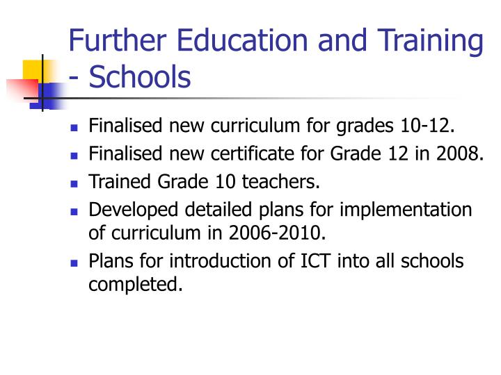 Further Education and Training - Schools
