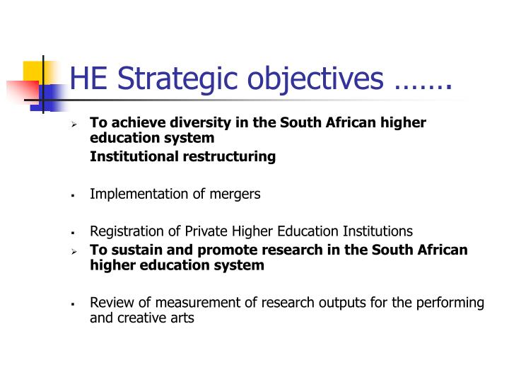 HE Strategic objectives …….
