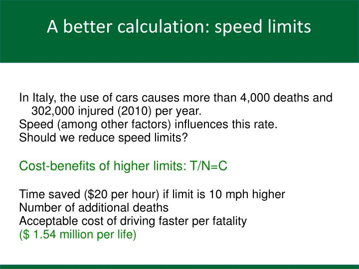 In Italy, the use of cars causes more than 4,000 deaths and 302,000 injured (2010) per year.