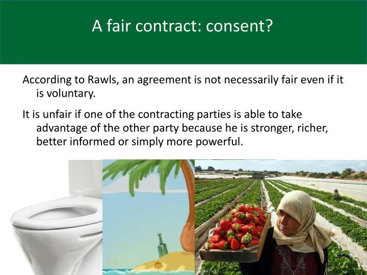 A fair contract: consent?
