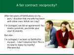 a fair contract reciprocity