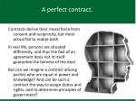 a perfect contract