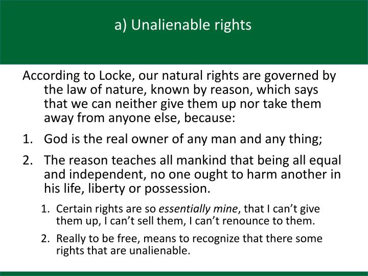 a) Unalienable rights