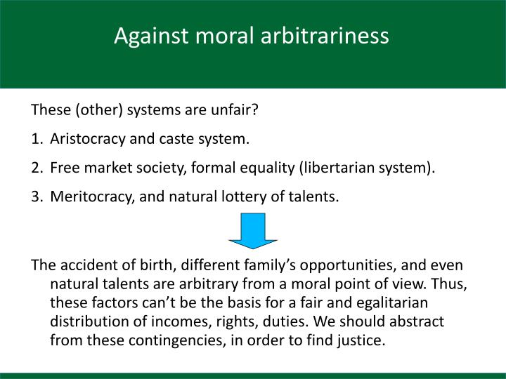 Against moral arbitrariness