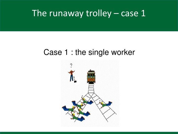 Case 1 the single worker