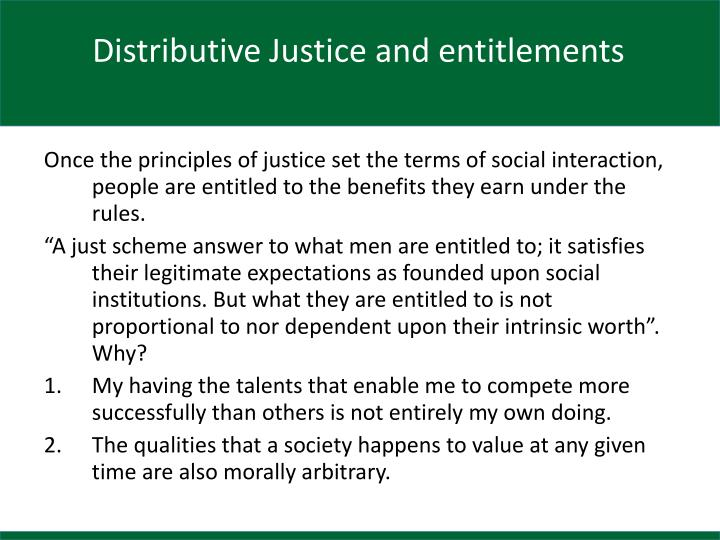 Distributive Justice and entitlements