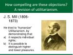 how compelling are these objections a revision of utilitarianism