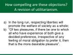 how compelling are these objections a revision of utilitarianism1