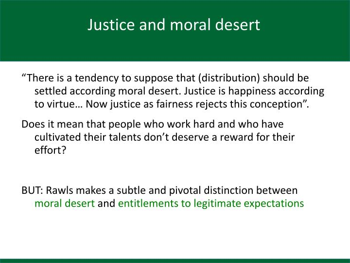 Justice and moral desert