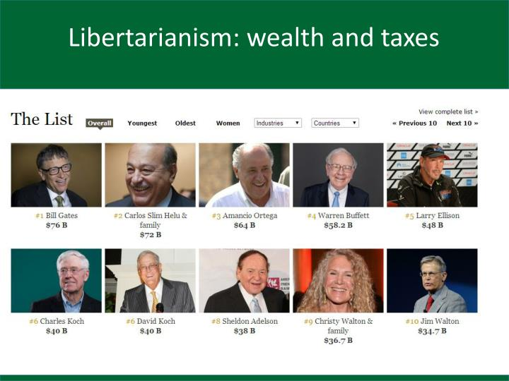 Libertarianism: wealth and taxes