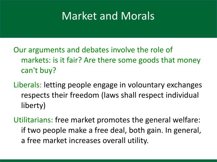 Market and Morals