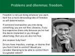 problems and dilemmas freedom