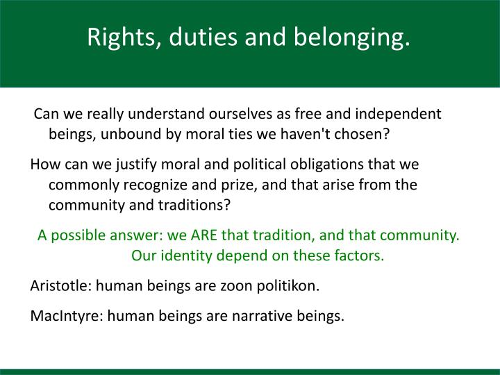 Rights, duties and belonging.