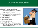 success and moral desert