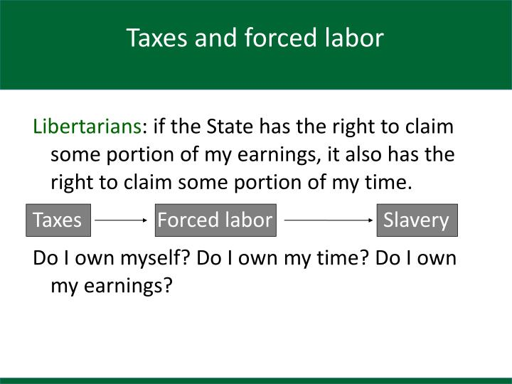 Taxes and forced labor