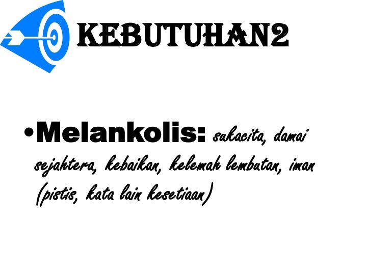 KEBUTUHAN2