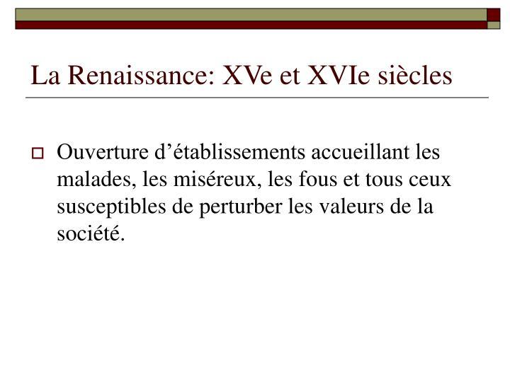 La Renaissance: XVe et XVIe siècles