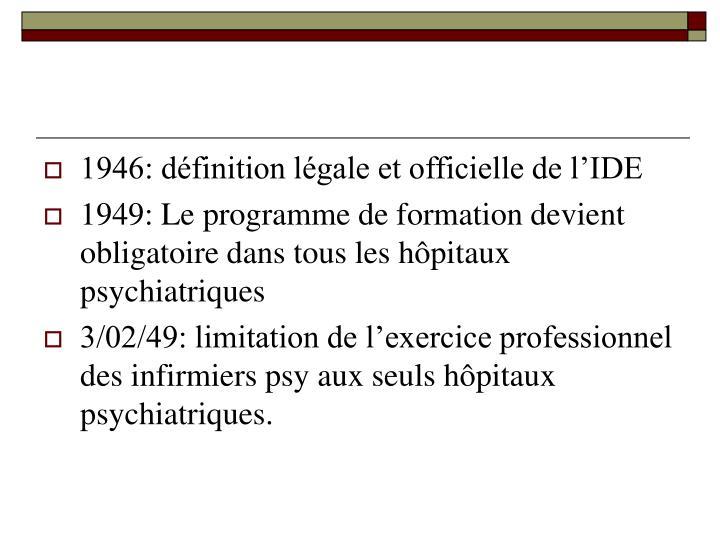 1946: définition légale et officielle de l'IDE