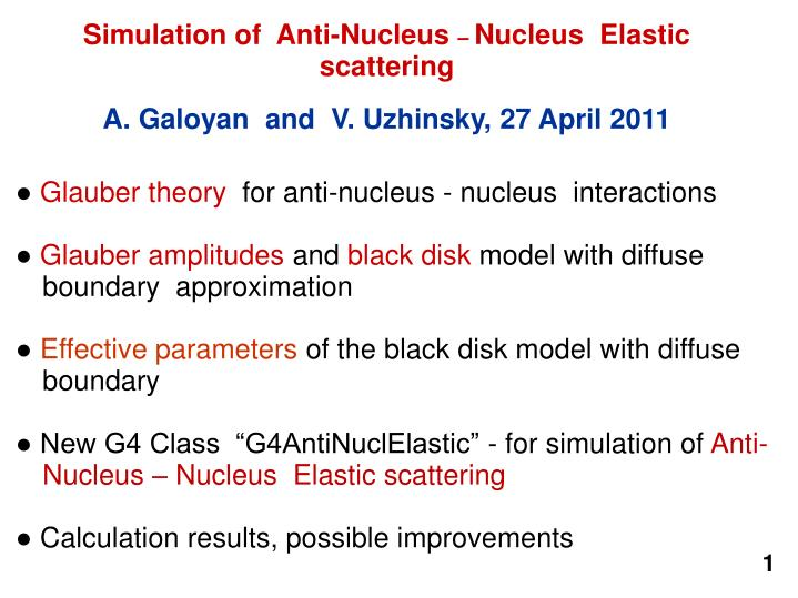 Simulation of  Anti-Nucleus