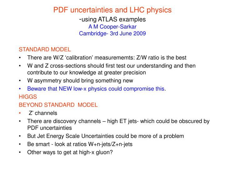 Pdf uncertainties and lhc physics using atlas examples a m cooper sarkar cambridge 3rd june 2009
