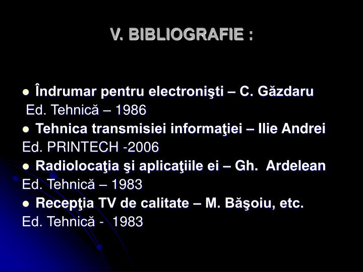 V. BIBLIOGRAFIE: