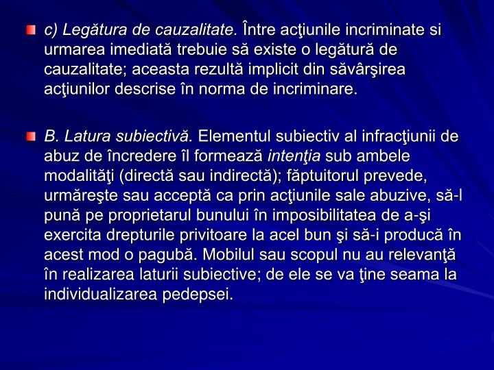 c) Legtura de cauzalitate.