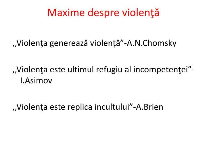 Maxime despre violenţă