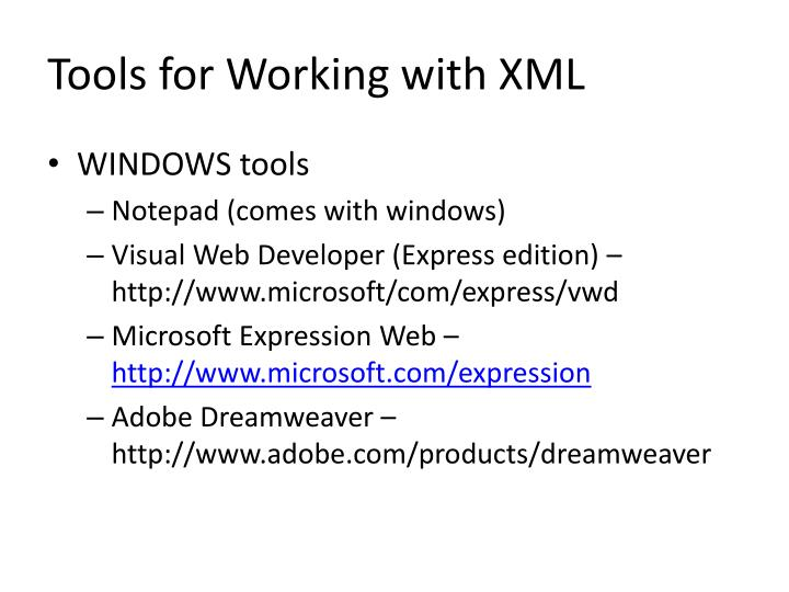 Tools for working with xml