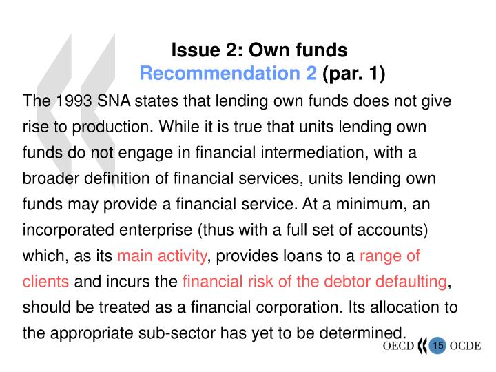 Issue 2: Own funds